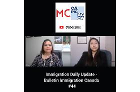 Immigration Daily Update - Bulletin Immigration Canada #44